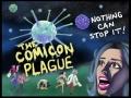 The Comicon Plague